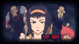 Watch Cowboy Bebop Ask Dna video