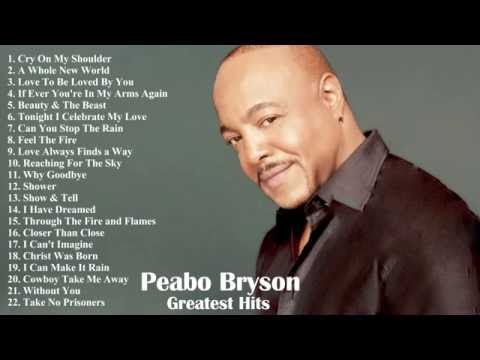 Peabo Brysons Greatest Hits  The Very Best Of Peabo Bryson