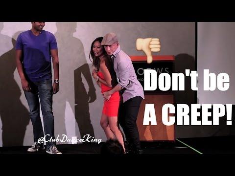 Club Dancing: Don't Be a Creep! @ClubDanceKing