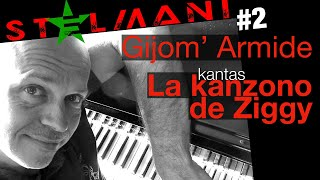 STELMANI#2 – La Kanzono de Ziggy far Gijom' Armide (STARMANIA, la Chanson de Ziggy)