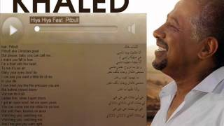 cheb Khaled Hiya-Hiya & Pitbull LYRICS 2012