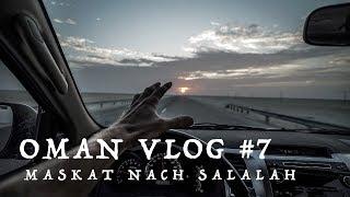 Roadtrip von Maskat nach Salalah | OMAN VLOG #7