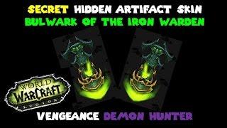 How to: Get Hidden Artifact Skin - Bulwark of the Iron Warden for Vengence Demon Hunter