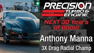 Precision Turbo NEXT 30 Years of Boost with Anthony Manna