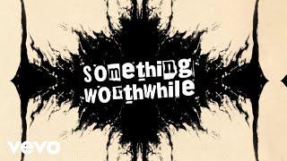 Play Something Worthwhile