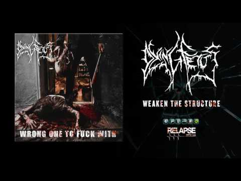 "DYING FETUS - ""Weaken the Structure"" (Official Audio)"