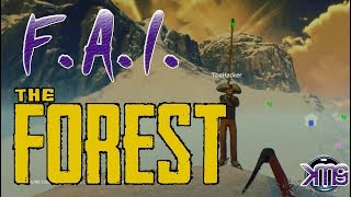 F.A.I. The Forest! Part 06