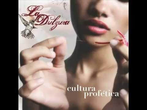 Cultura Profetica - La Dulzura (Album completo).