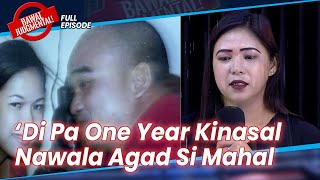'Di Pa Kami One Year Kinasal, Nawala Agad Si Mahal :( | Bawal Judgmental | February 19, 2021