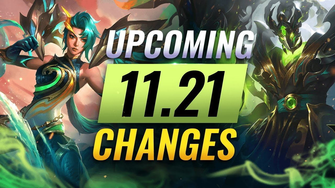 Download MASSIVE CHANGES: NEW BUFFS & NERFS Coming in Patch 11.21 - League of Legends