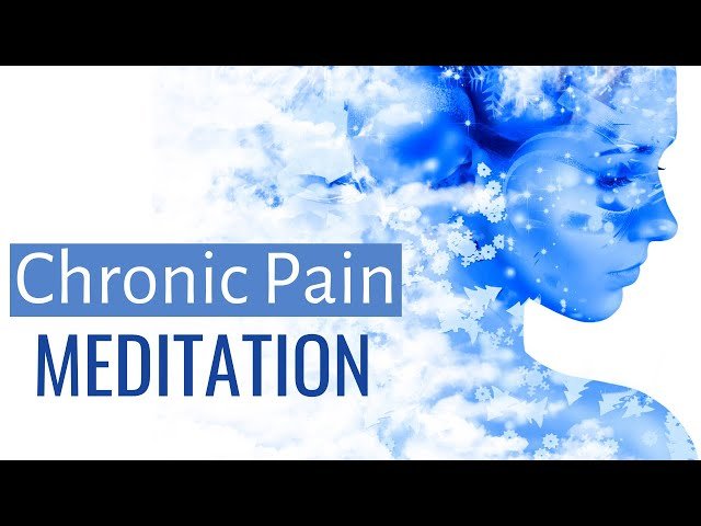 Chronic pain meditation | Natural Pain Relief | Relaxation for Pain