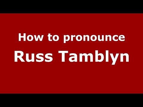 How to pronounce Russ Tamblyn (American English/US)  - PronounceNames.com