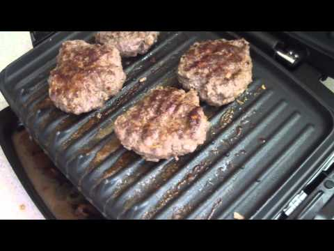 BURGERS COOKED ON THE GEORGE FOREMAN THE REAL WAY