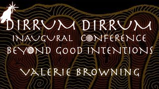 Valerie Browning | Africa, Aid and Alternatives | Dirrum Dirrum Conference 2013