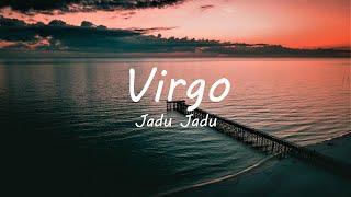 Jadu Jadu - Virgo (Lyrics)