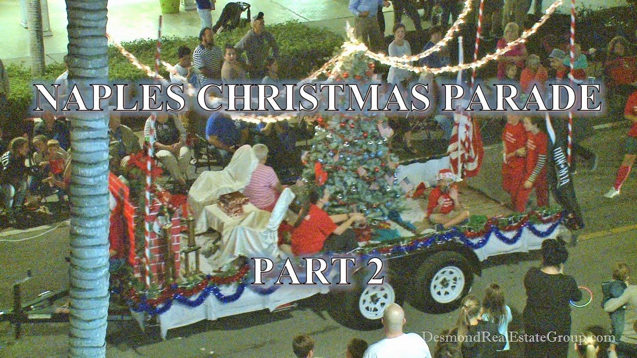 2021 Naples Christmas Parade Naples Christmas Parade 2015 Part 2 Youtube