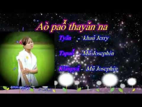 Kayan songs Aò paô̌ thayǎn na
