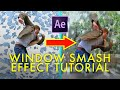 WINDOW SMASH one-take effect tutorial! (After Effects)