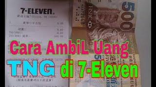 Cara Ambil Uang Cash TNG di 7-Eleven