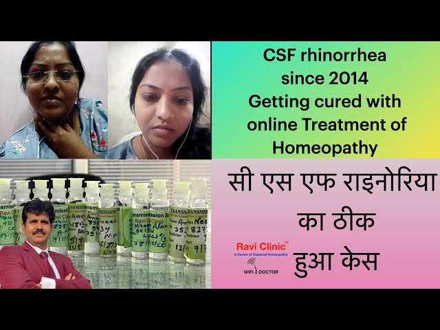 CSF Rhinorrhea For 2014 Getting Cured with Classical homeopathy  Treated Online