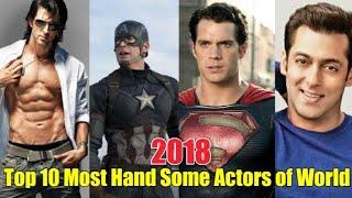 Top 10 Most Handsome actors of World in 2018.