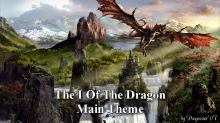 I Of The Dragon - Game Soundtrack - Main Theme