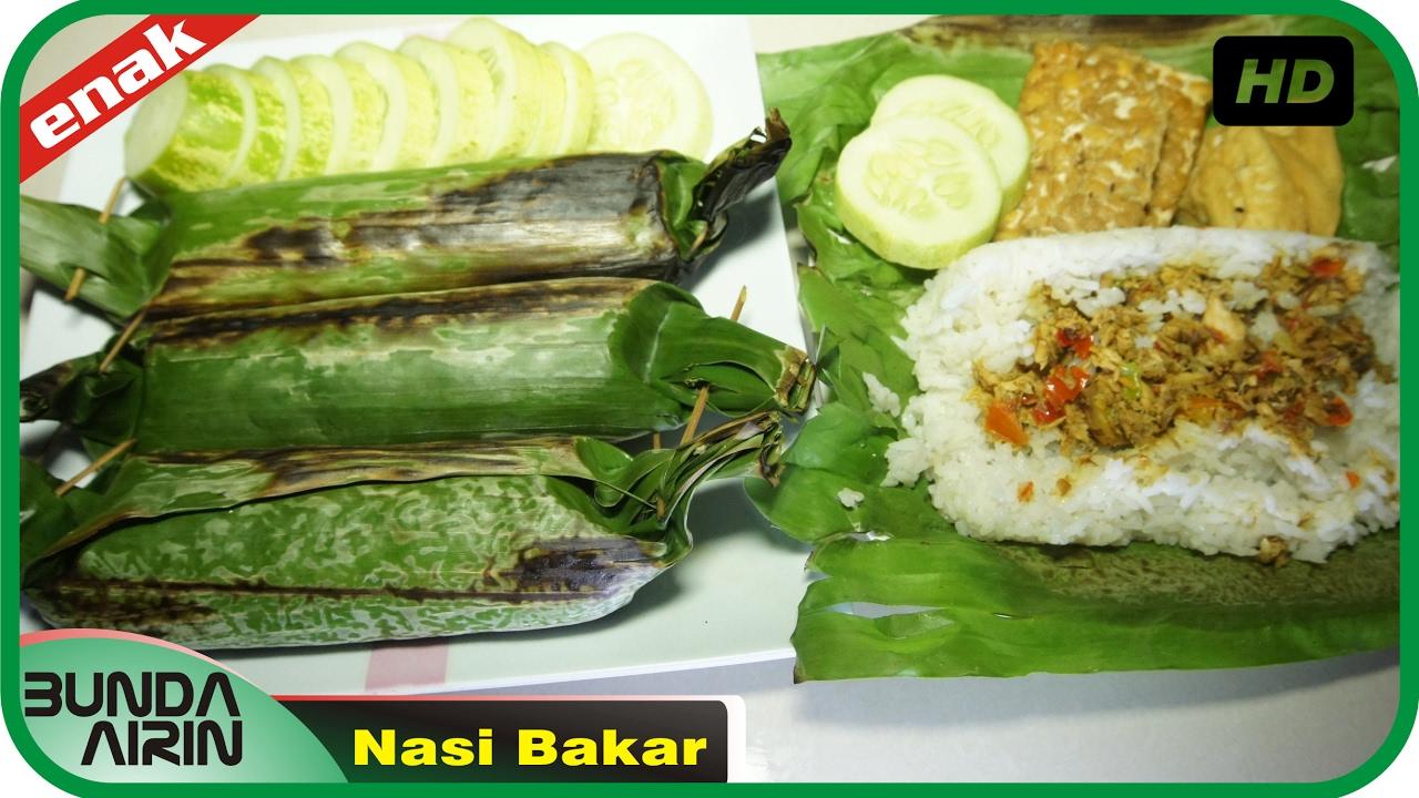 Cara Membuat Nasi Bakar Resep Masakan Rumahan Indonesia Mudah Simpel Recipes Indonesia Bunda