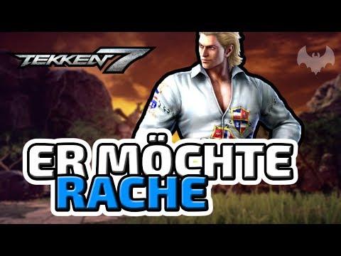 Er möchte Rache - ♠ Tekken 7 ♠ - Deutsch German - Dhalucard