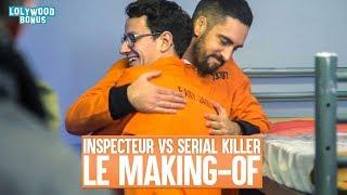 Inspecteur vs Serial Killer : Le Making-Of