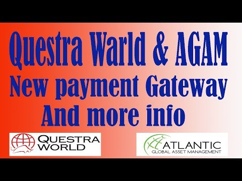 Questra & AGAM - New payment Gateway and more info