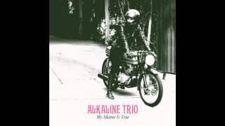 "Alkaline Trio - ""Young Lover"" (Full Album Stream)"