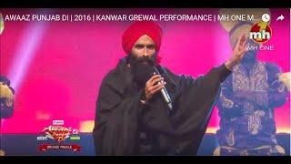 Awaaz Punjab Di    2016    Kanwar Grewal Performance    Mh One Music