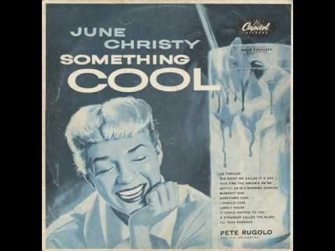 June Christy(Softly, As In A Morning Sunrise)