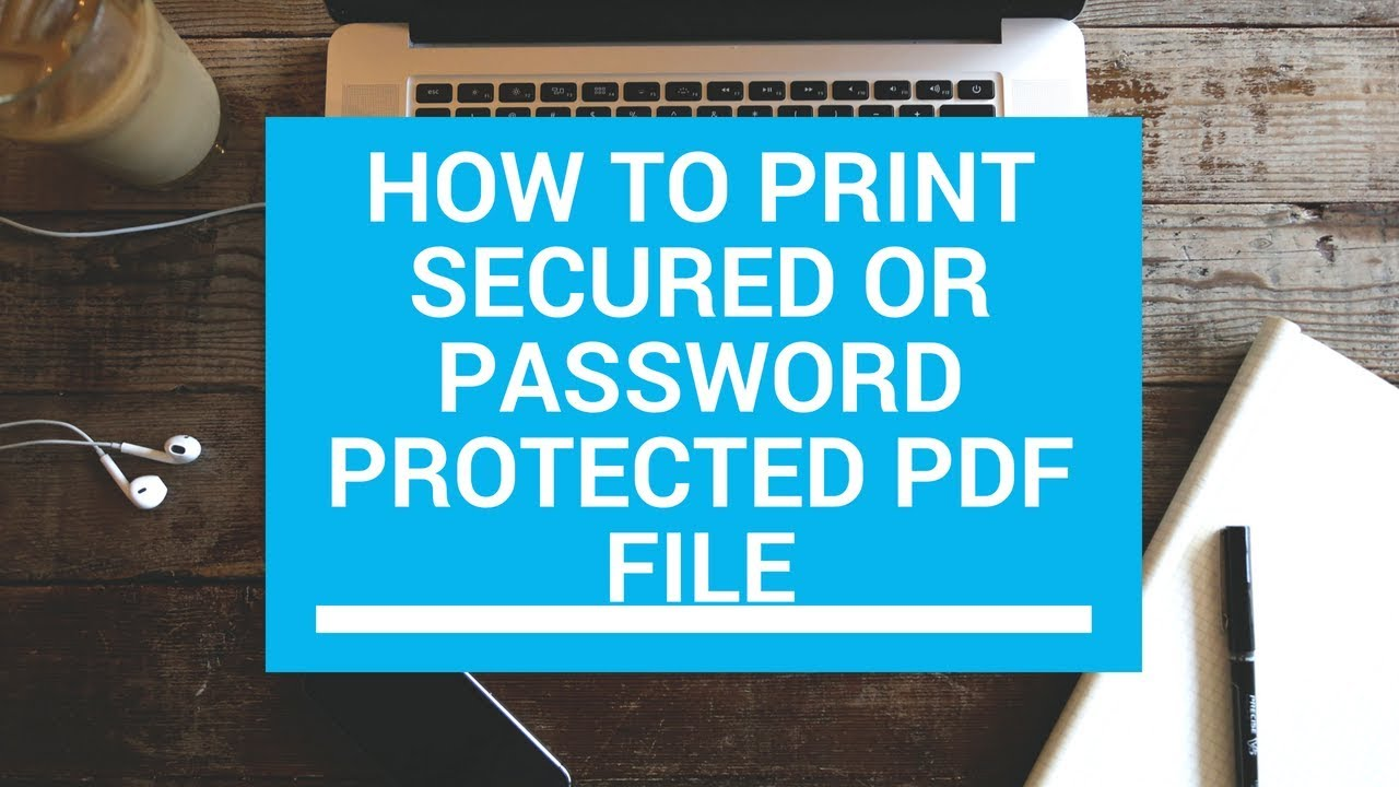 How To Print A Secured Pdf File