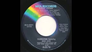 Celebration  -  Almost Summer