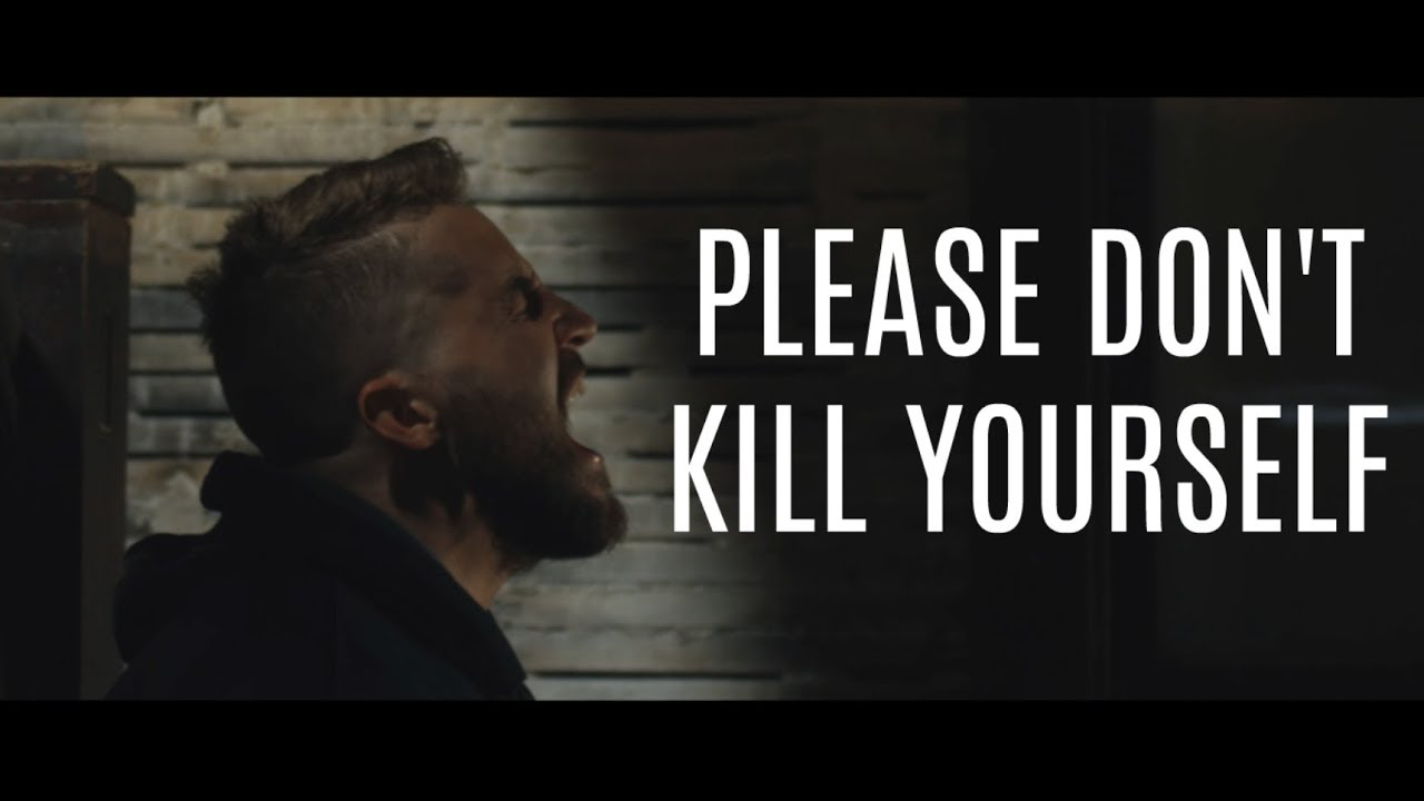 Please Dont Kill Yourself Spoken Word Youtube