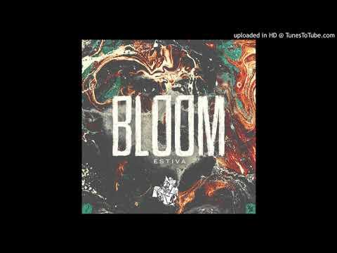 Estiva - Bloom (Extended Mix) [Statement!]