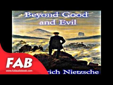 Beyond Good and Evil Full Audiobook by Friedrich NIETZSCHE by Non-fiction