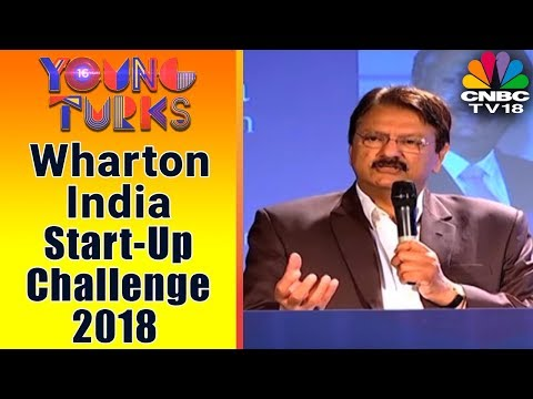 Wharton India Start-Up Challenge 2018 | YOUNG TURKS | CNBC TV18