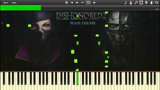 Dishonored 2 - Main Theme Piano (Cover | Tutorial)