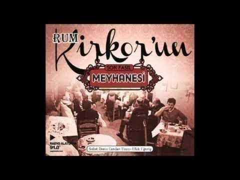Rum Kirkor'un Meyhanesi Türk Sanat Müziği Fasıl Fasıl Şarkıları Fasıl Müzikleri Fasıl Dinle tsm ud