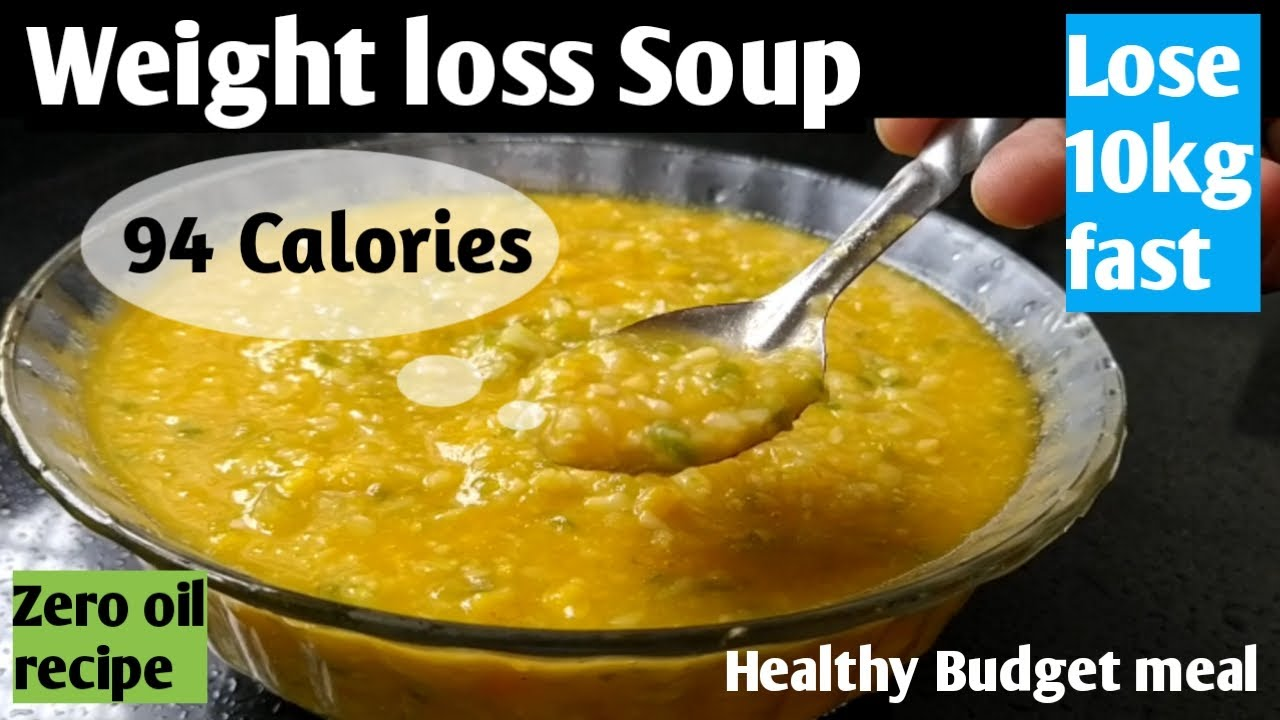 weight loss soup Recipe   soup for weight loss   lose 10kg fast   Diet recipes to lose weight fast