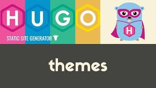 Installing & Using Themes | Hugo - Static Site Generator | Tutorial 5