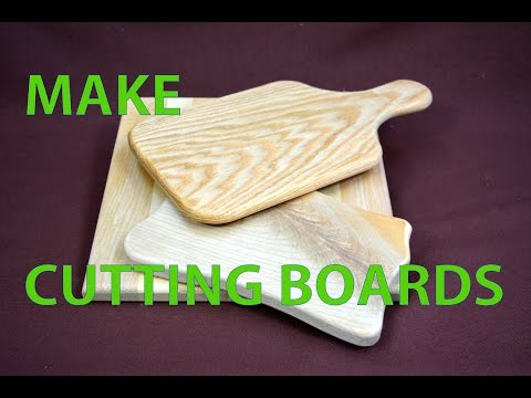 How to Make Simple Cutting Boards - 3 Versions