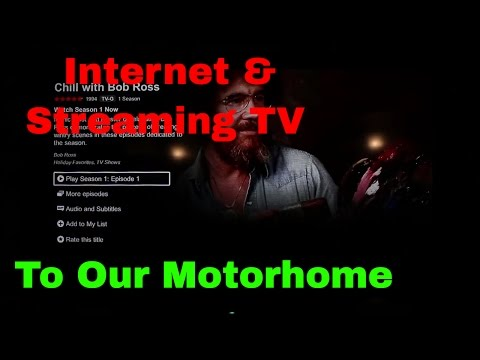 Fulltime RV Living - Internet & TV Streaming in our Motorhome - RV
