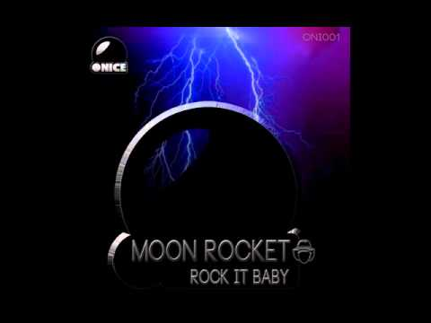 Moon Rocket - Rock It Baby