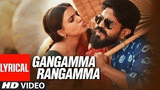 Gangamma Rangamma Lyrical Video Song | Rangasthala Kannada Movie | Ram Charan, Samantha | DSP