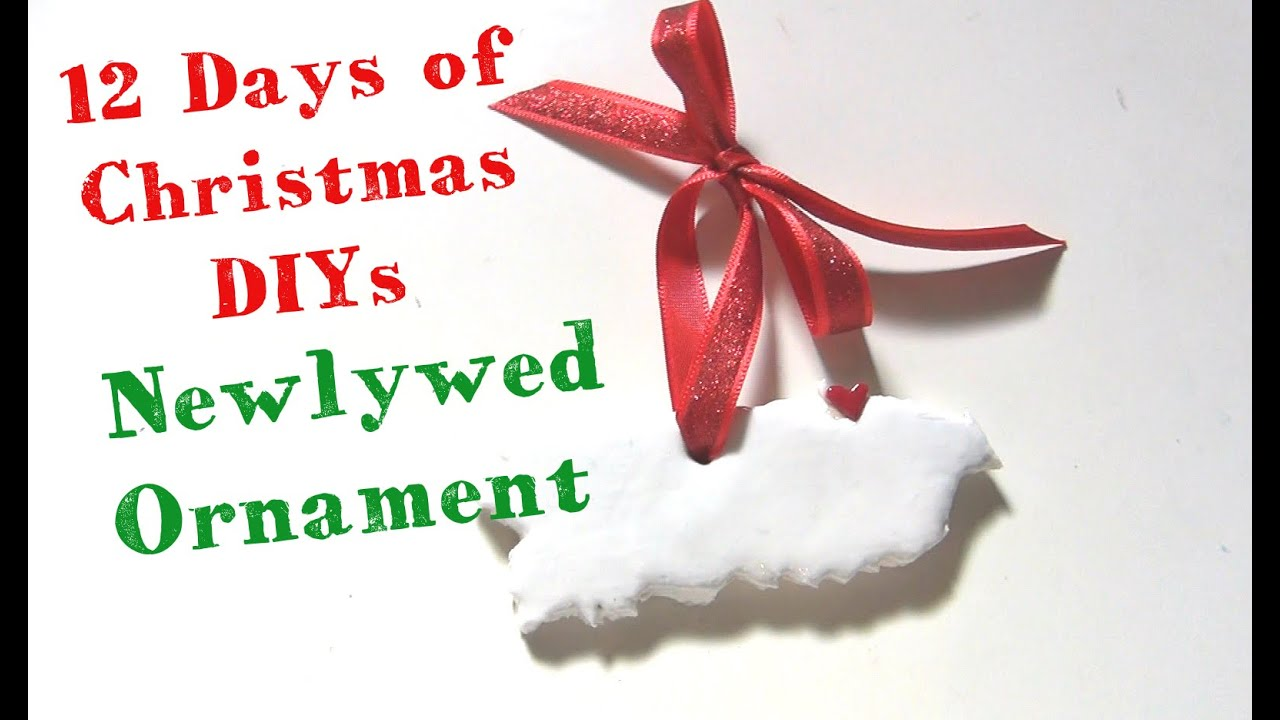 newlywed christmas ornament 12 days of christmas diys youtube
