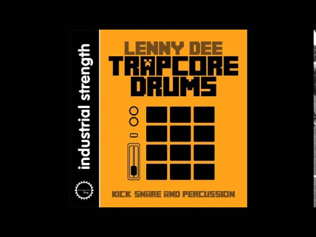 Lenny Dee Trapcore Drums Sample Pack OUT NOW! #1
