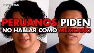 EN PERÚ QUIEREN PROHIBIR que la GENTE HABLE COMO MEXICANO, LA VERDAD
